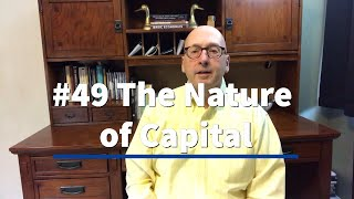 049 The Nature of Capital