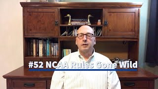 052 NCAA Rules Gone Wild