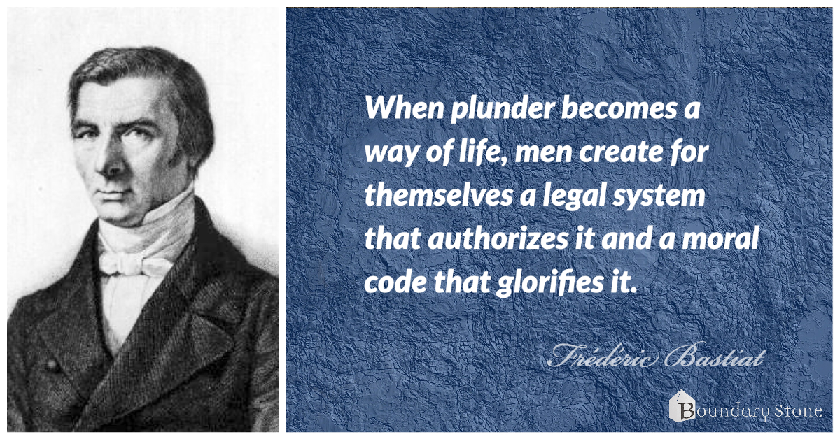 Bastiat Plunder as a Way of Life Quote Image