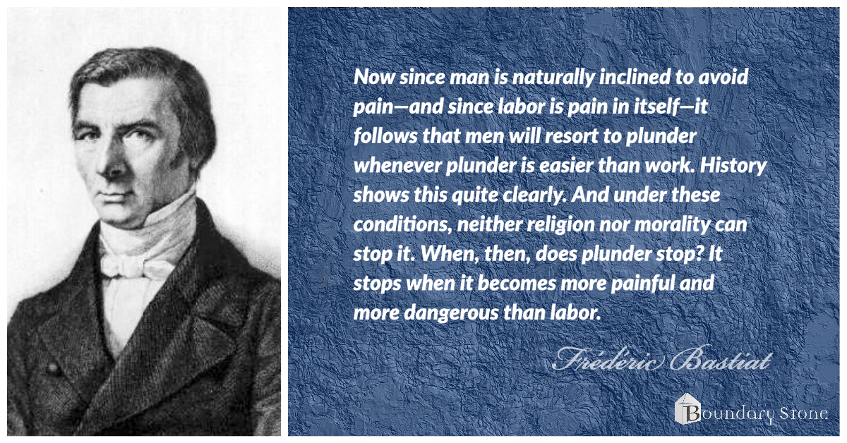 Bastiat Why People Plunder Quote Image