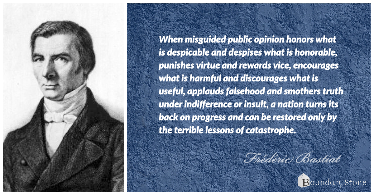 Bastiat Public Opinion That Leads to Catastrophe Image